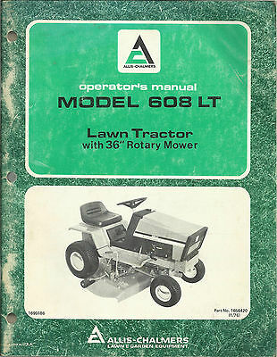 Allis Chalmers Model 608 Lt Lawn Tractor Operator's Manual