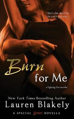 NEW Burn for Me by Lauren Blakely Paperback Book (English) Free Shipping