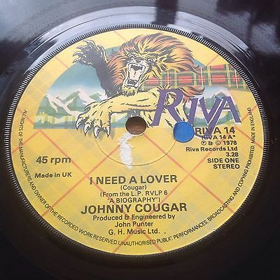 Johnny Cougar I Need A Lover / Born Reckless (Riva Records 14) 1978 1st UK Press