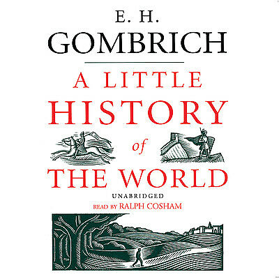 A Little History of the World by E. H. Gombrich CD 2006 Unabridged