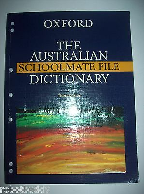 OXFORD - The Australian Schoolmate File Dictionary - Third Edition