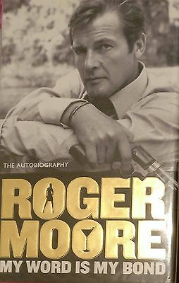 Signed Roger Moore 'My Word Is My Bond' HarperCollins Australia/New Zealand 2008