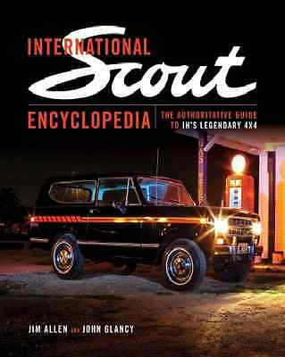 International Scout Encyclopedia~Legendary 4x4~Intl Harvester~IH~NEW 2016 HC!