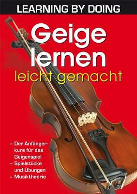 Geige lernen leicht gemacht  Learning by Doing