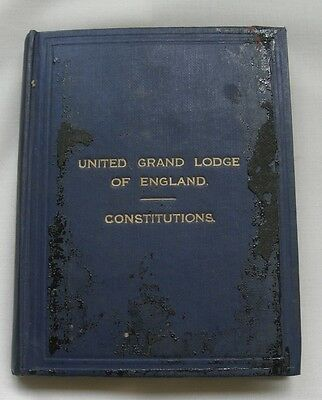 Masonic Freemasons 1917 Book - 'united Grand Lodge Of England Constitutions'