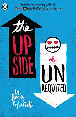The Upside of Unrequited | Becky Albertalli
