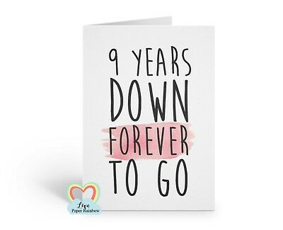 9th Wedding Anniversary Card 9 Years Down Forever To Go
