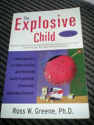 The Explosive Child: A New Approach for Understanding and Parenting Easily...