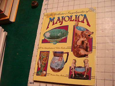 vintage book: The collector's encyclopedia of MAJOLICA MARIANN KATZ-MARKS