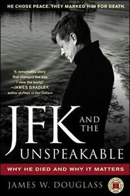 NEW JFK and the Unspeakable By James Douglass Paperback Free Shipping