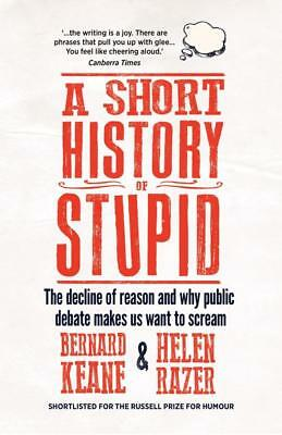 NEW A Short History of Stupid By Helen Razer Paperback Free Shipping