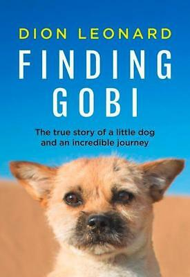 NEW Finding Gobi By Dion Leonard Paperback Free Shipping