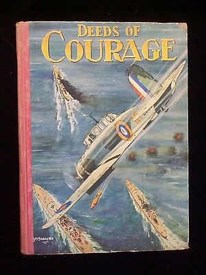 Deeds of Courage Boys Vintage Annual, 1930s?