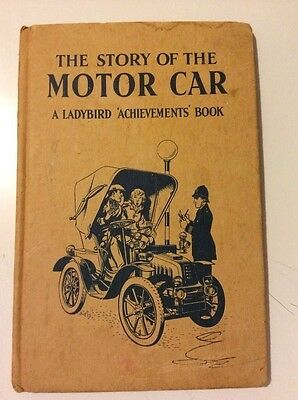 Ladybird Story Of The Motor Car by David Carey Series 601(Hardback, 1962)