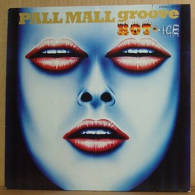 LP Pall Mall Groove  Hot - Ice  Polydor 1977