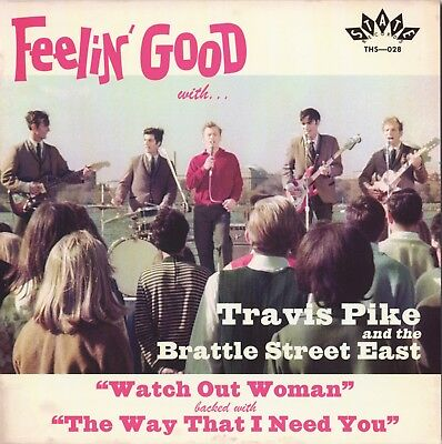 "TRAVIS PIKE & BRATTLE STREET EAST Watch Out Woman vinyl 7"" NEW garage punk beat"