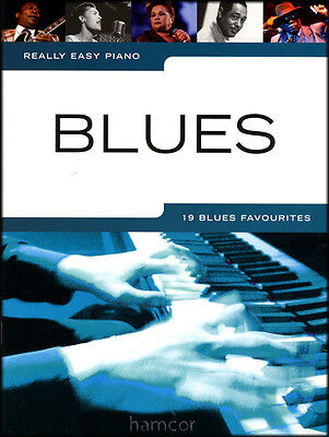 Really Easy Piano Blues Sheet Music Book Learn to Play 19 Favourites Songbook