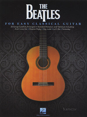 The Beatles for Easy Classical Guitar TAB Music Book