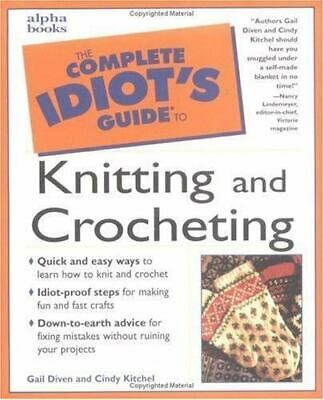 The Complete Idiot's Guide to Knitting and Crocheting paperback book for dummies