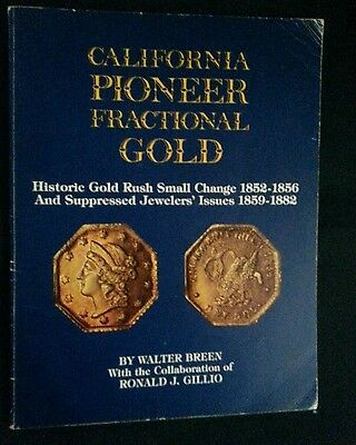 California pioneer fractional gold walter breen 1983 1st edition 160pp softcover