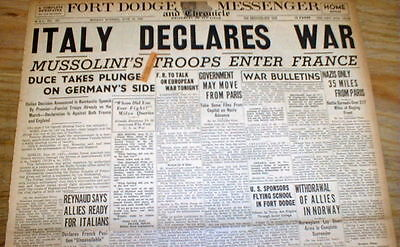 1940 WW II headline display newspaper MUSSOLINI led ITALY DECLARES WAR on FRANCE