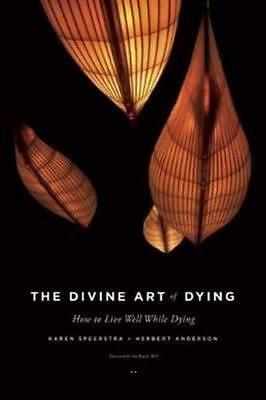 NEW The Divine Art of Dying By Karen Speerstra Paperback Free Shipping
