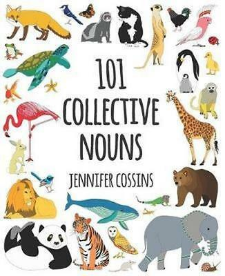 NEW 101 Collective Nouns By Jennifer Cossins Hardcover Free Shipping