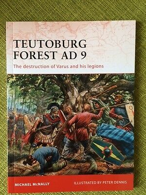 Teutoburg Forest AD9. Osprey Campaign book, by Michael McNally