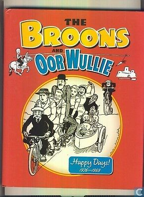 The Broons & Oor Wullie. Happy Days! 1936-1969
