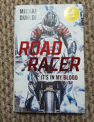 Michael Dunlop Signed Road Racer it's in My Blood Autobiography Isle of Man TT