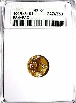 1915-S Panama Pacific $1.00 Gold Coin Graded  MS-61 By ANACS Back In The 1980's