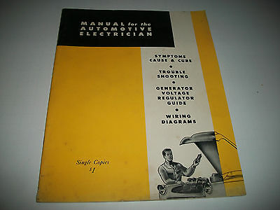 """ECHLIN """"MANUAL for the AUTOMOTIVE ELECTRICIAN"""" 1940-1957 TROUBLESHOOTING WIRING"""
