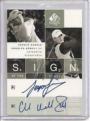 2002 SP Authentic *Sign Of The Times* Sergio Garcia/Charles Howell III Dual Auto