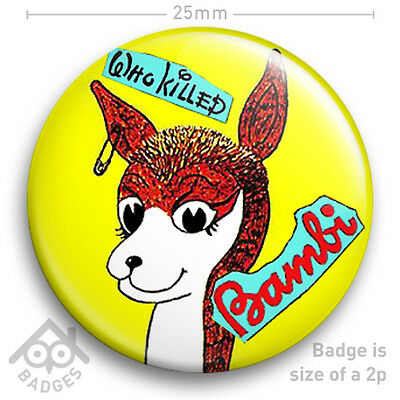 "The Sex Pistols WHO KILLED BAMBI Record Cover JAMIE REID - NEW - 25mm 1"" Badge"