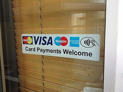 Card Payments Welcome Stickers X2 For Glass/Windows Place Inside View Outside