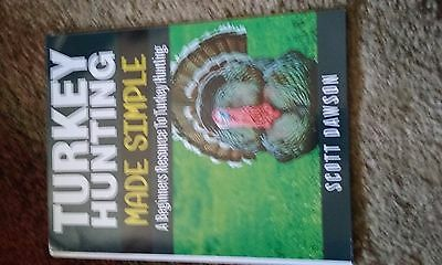 Turkey Hunting Made Simple Book