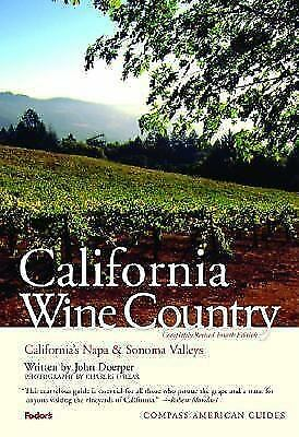 Compass American Guides: California Wine Country, 4th Edition-ExLibrary
