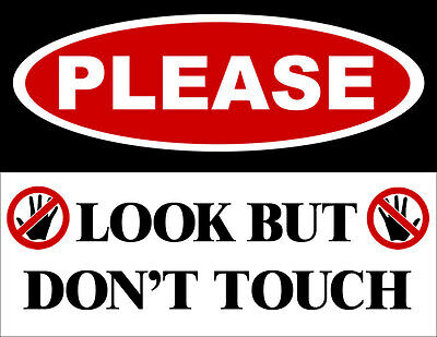 3x4 inch In Please LOOK But Don't TOUCH Sticker -warning no touching