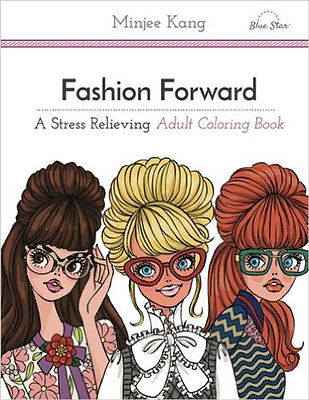 Coloring Book for Adults Fashion Forward Anti Stress Relaxing Therapy Fun Gift