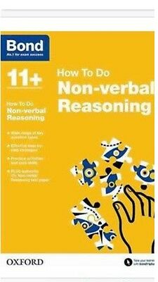 Oxford Bond 11+ How to do Non Verbal reasoning with tests and How to do Sections