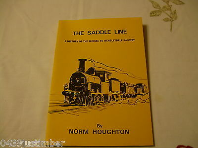 "VICTORIAN RAILWAYS ""The Saddle Line"" a History of the Moriac Wenslydale Railway"