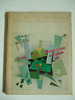 Art of Tomorrow - Fifth Catalogue of the Solomon R. Guggenheim Collection