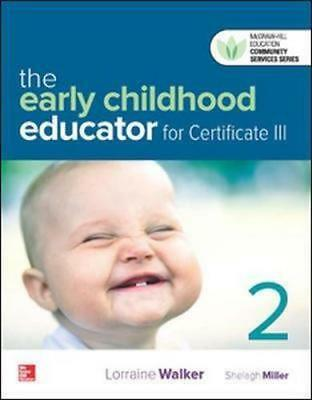 NEW The Early Childhood Educator for Certificate III 2ed with Connect Plus By Wa