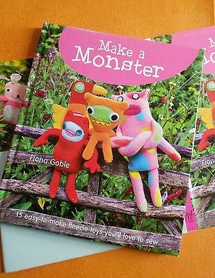 MAKE  A  MONSTER~15 Easy-to-make Fleecie Toys to Sew~by FIONA  GOBLE ~ HCDJ Book