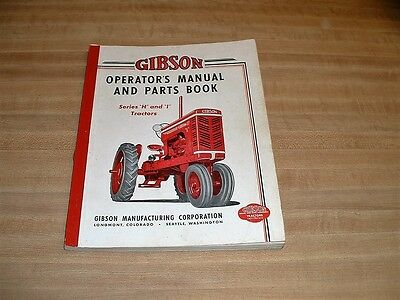 Vintage Gibson Operators Manual And Parts Book Series H and I Tractors