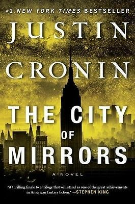 The Passage Trilogy #3: The City of Mirrors by Justin Cronin (2017, Paperback)