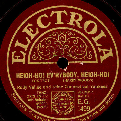 RUDY VALLEE & CONNECTICUT YANKEES Heigh-Ho! Ev'rybody, Heigh-Ho!  78rpm    S8650