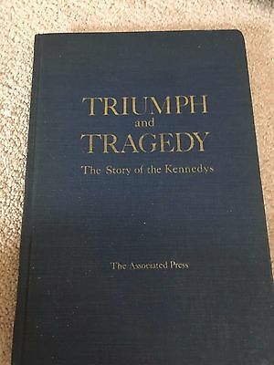Triumph and Tragedy The Story of the Kennedys Hardcover Book, 1968