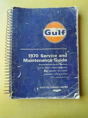 Service Maintenance Guide Gulf Oil Canada Limited 1970 Cars Lincoln Ford Mercury