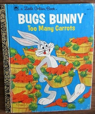 """"""" BUGS BUNNY Too Many Carrots """" Vintage BUGS BUNNY Little Golden Book 1976."""